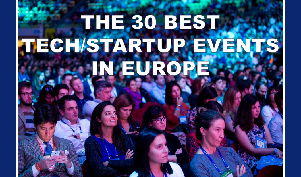 """Download our report """"The 30 best startup events in Europe"""" & stay up to date with the EU-Startups newsletter!"""