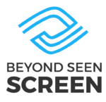 Beyond Seen Screen