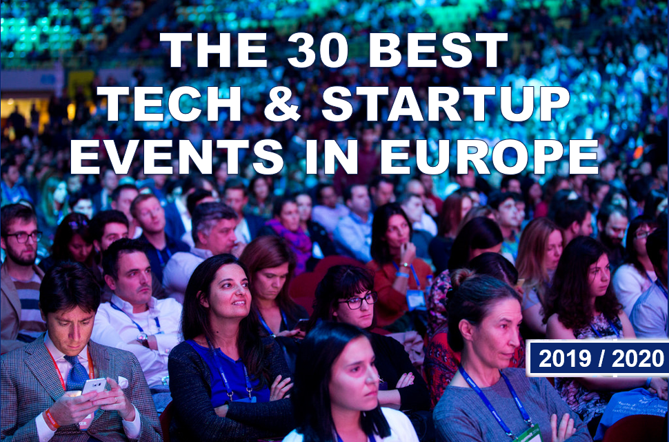 Best Startups 2020.Download Our Report The 30 Best Startup Events In Europe