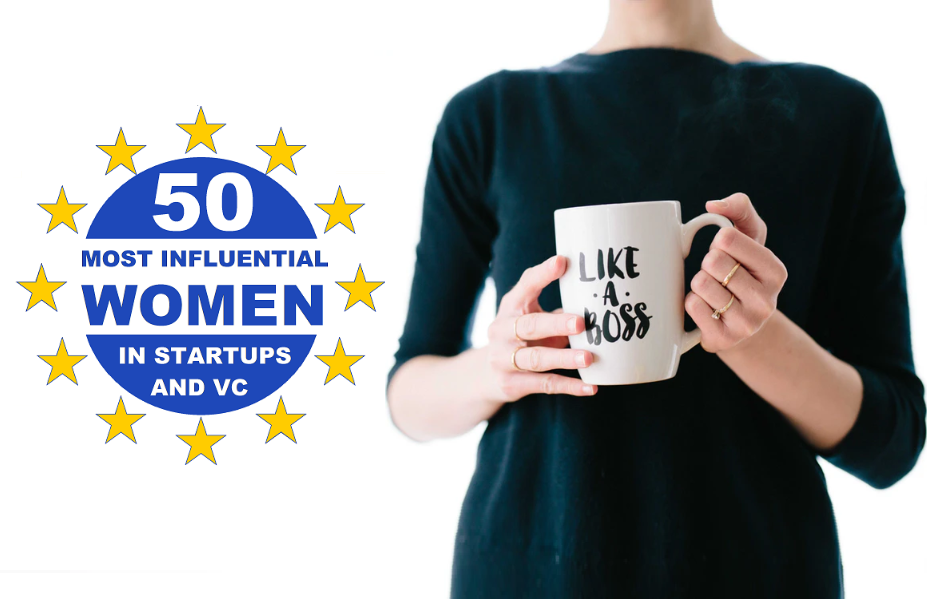 TOP 50: Europe's most influential women in the startup and venture capital space - Hire A Virtual Assistant