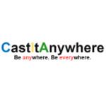 CastItAnywhere